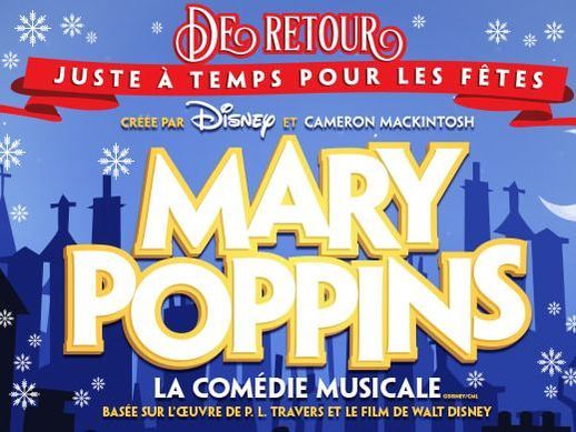 Mary Poppins - Our Top 7 Christmas shows  - Blogue / Blog – Hôtels Gouverneur